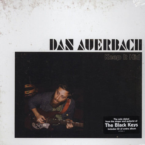 Dan Auerbach of The Black Keys - Keep It Hid