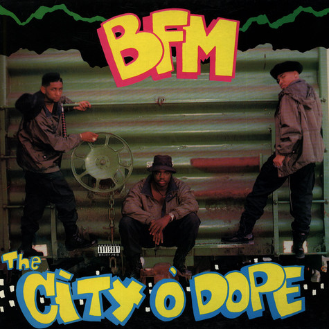 BFM - The city of dope