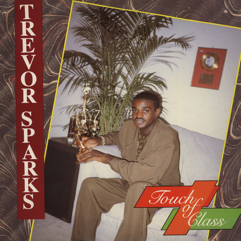 Trevor Sparks - A Touch Of Class