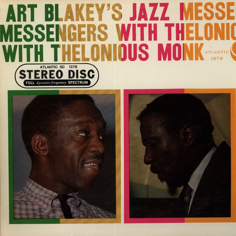 Art Blakey & The Jazz Messengers With Thelonious Monk - Art Blakey & The Jazz Messengers With Thelonious Monk
