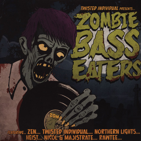 Twisted Individual presents - Zombie Bass Eaters