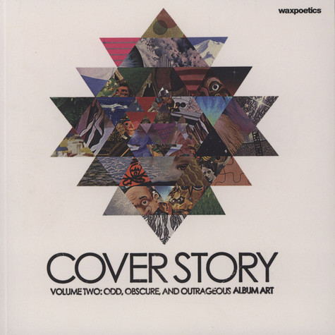 Waxpoetics presents - Cover Story - Volume Two: Odd, Obscure, and  Outrageous Album Art