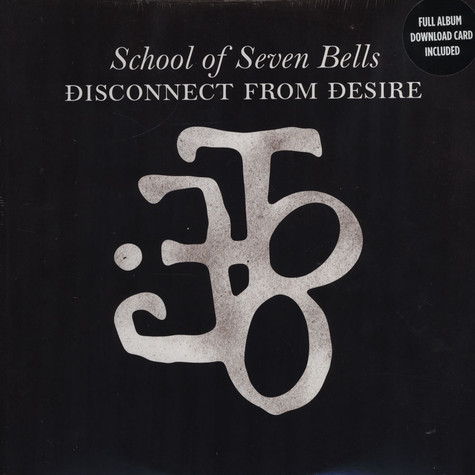 School Of Seven Bell - Disconnect From Desire