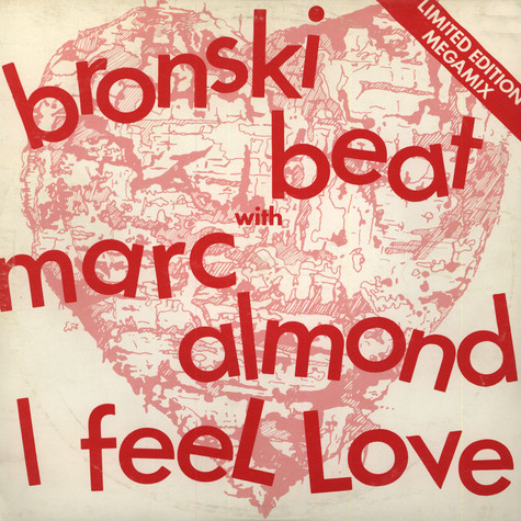 Bronski Beat With Marc Almond - I Feel Love (Limited Edition Megamix)