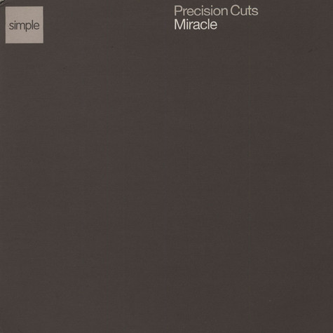 Precision Cuts - The Miracle