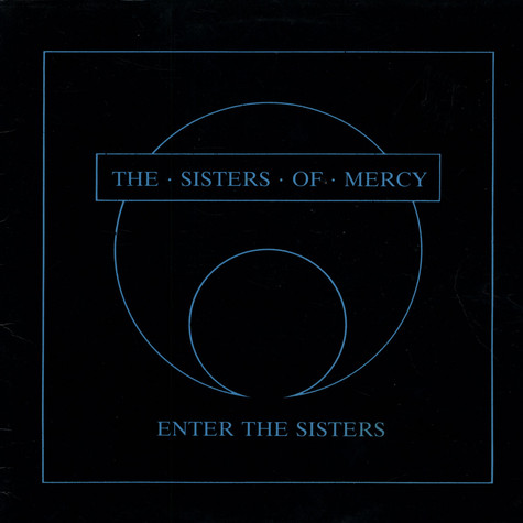 Sisters Of Mercy, The - Enter The Sisters
