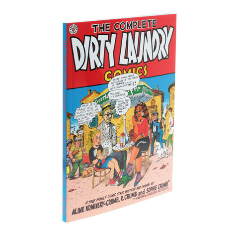 Robert Crumb - Complete Dirty Laundry Comics
