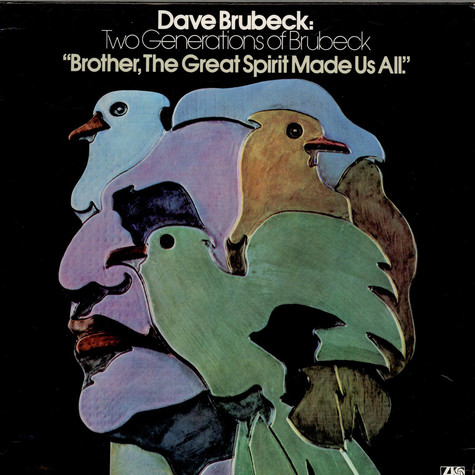 Dave Brubeck / Two Generations Of Brubeck - Brother, The Great Spirit Made Us All