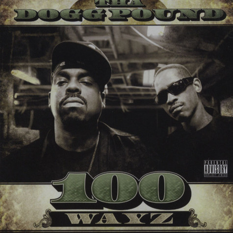 Tha Dogg Pound - 100 Ways