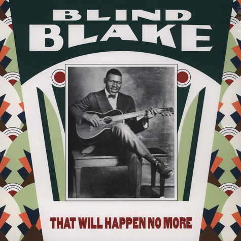 Blind Blake - That Will Happen No More