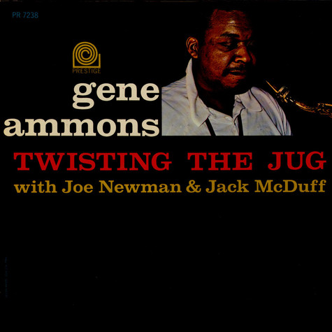 Gene Ammons - Twisting The Jug