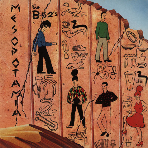 B-52s, The - Mesopotamia