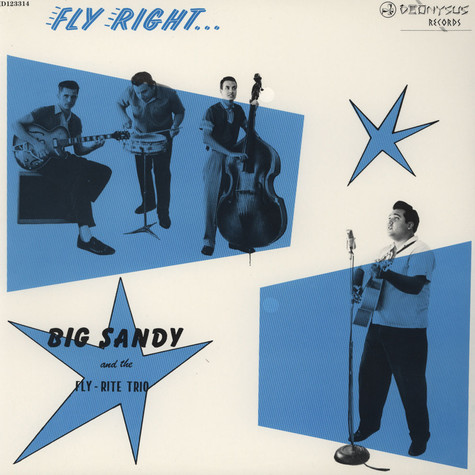 Big Sandy & The Fly-Rite Trio - Fly Right