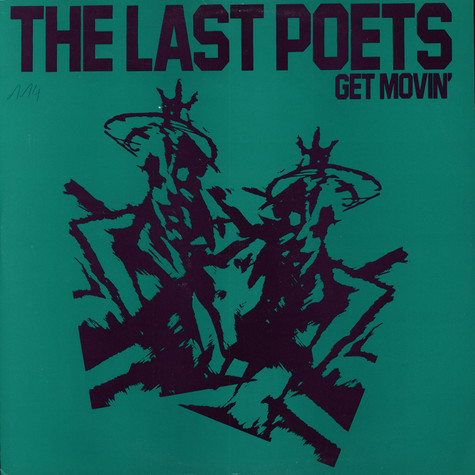 Last Poets, The - Get Movin'