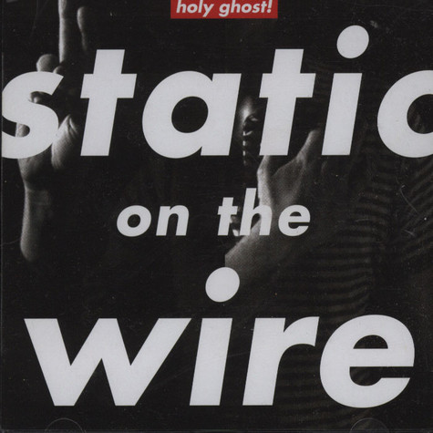 Holy Ghost - Static On The Wire