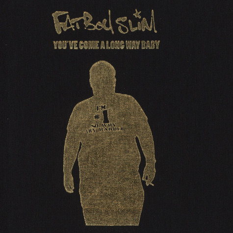 Fatboy Slim - You've come a long way10th Anniversary Commemorative Edition
