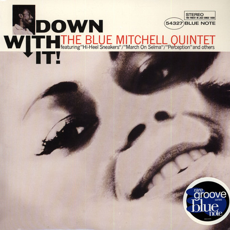 Blue Mitchell Quintet, The - Down With It!