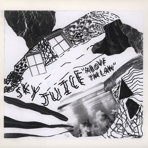 Sky Juice - - Above The Law