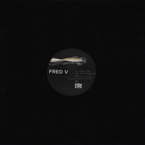 Fred V - Catch You / In My Head VIP