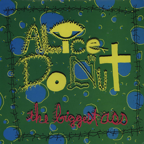 Alice Donut - The Biggest Ass