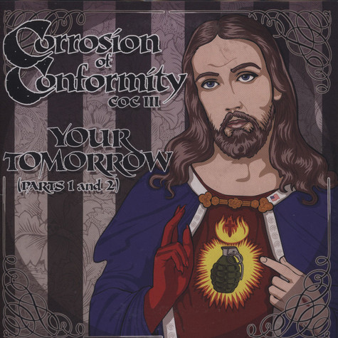 Corrosion Of Conformity - Your Tomorrow Pts. 1 & 2