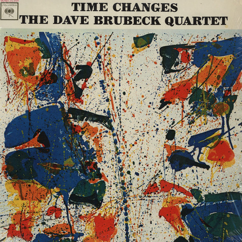 Dave Brubeck Quartet, The - Time Changes
