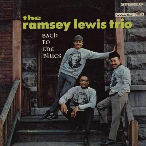 Ramsey Lewis Trio - Bach To The Blues