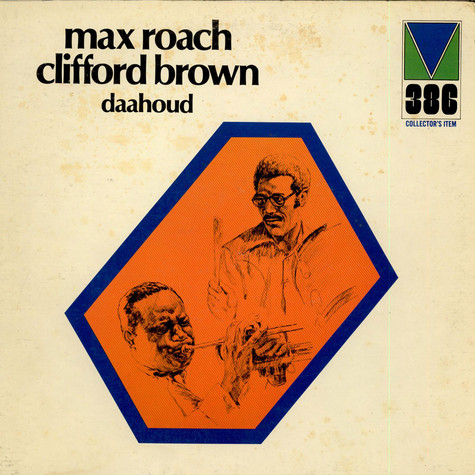Clifford Brown And Max Roach - Daahoud