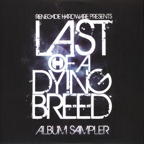 V.A. - Last Of A Dying Breed Sampler