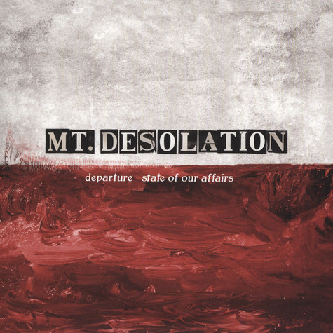Mt. Desolation - State of Our Affairs / Departure