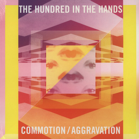 Hundred In The Hands, The - Commotion / Aggravation