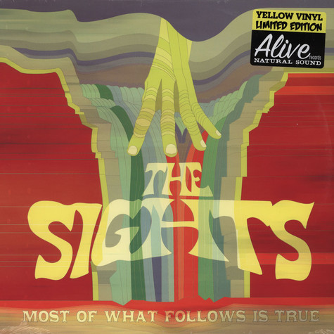 Sights, The - Most Of What Follows Is True