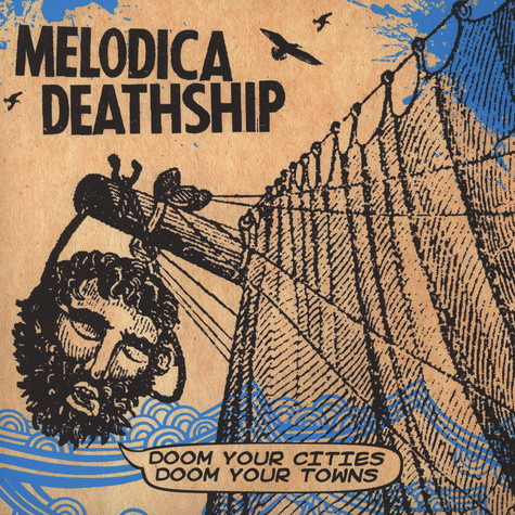 Melodica Deathship - Doom Your Cities, Doom Your Towns