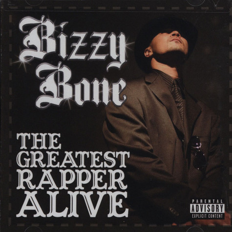 Bizzy Bone - The Greatest Rapper Alive