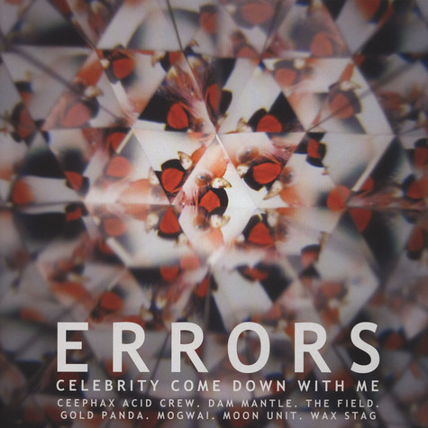 Errors - Celebrity Come Down With Me Remixes