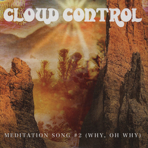 Cloud Control - Meditation Song EP