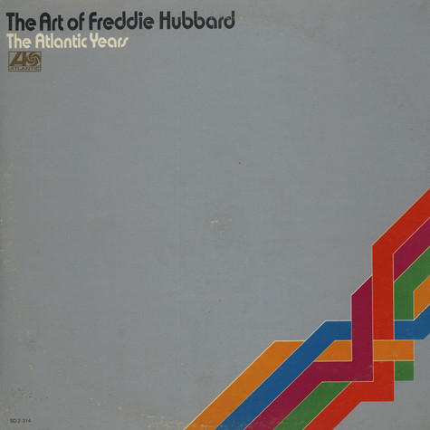 Freddie Hubbard - The Art Of Freddie Hubbard - The Atlantic Years
