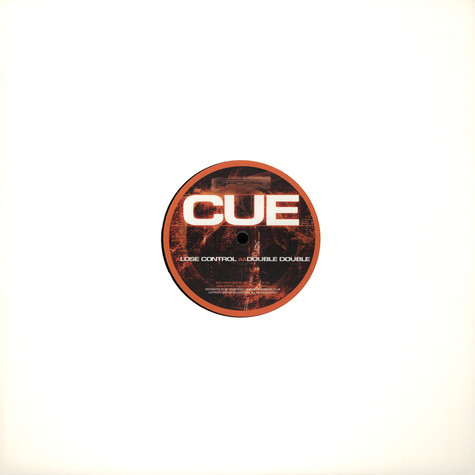 Cue - Loose Control / Double Double