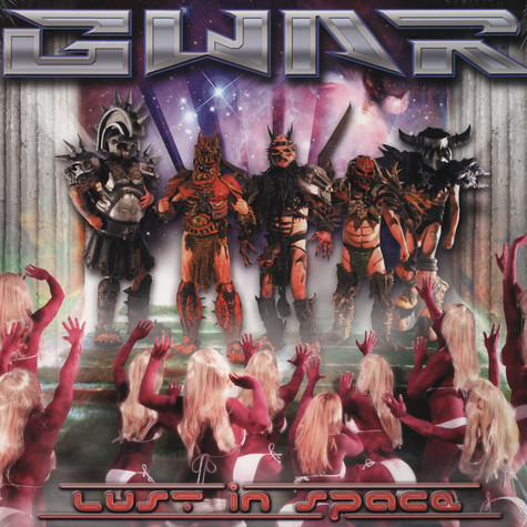 Gwar - Lust In Space