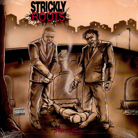 Strickly Roots - Begs No Friends