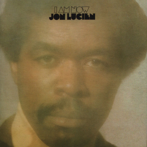 Jon Lucien - I Am Now Expanded