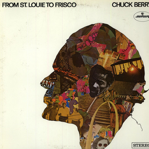 Chuck Berry - From St Louie To Frisco