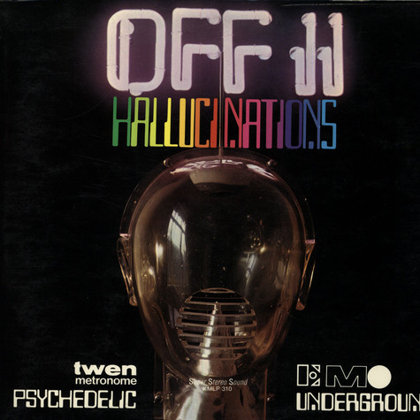 V.A. - Off II - Hallucinations (Psychedelic Underground)