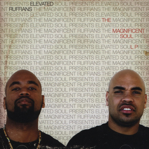 Elevated Ruffians - The Magnificent Soul