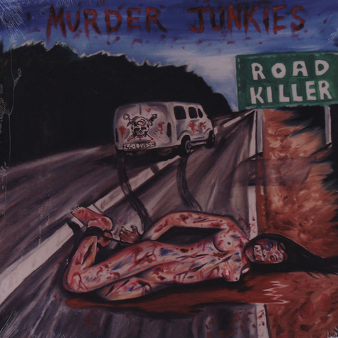 Murder Junkies - Murder Junkies - Road Killer