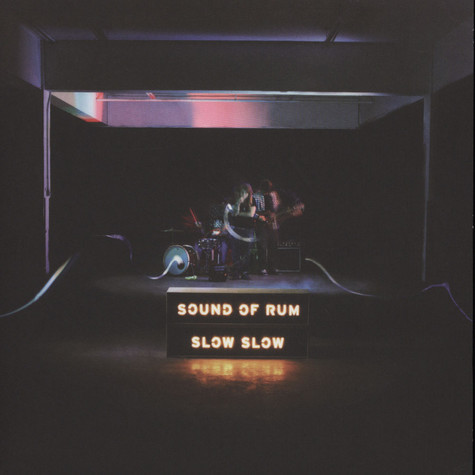 Sound of Rum - Slow Slow