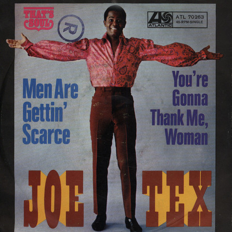 Joe Tex - Men Are Gettin Scarce