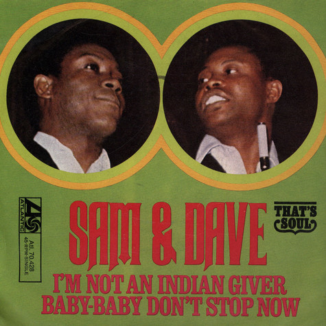 Sam & Dave - I'm Not An Indian Giver