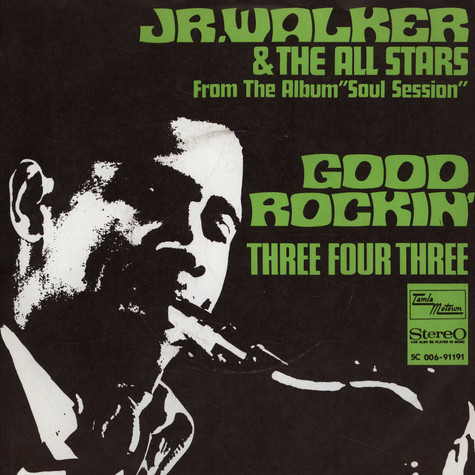 Jr. Walker & The All Stars - Good Rockin