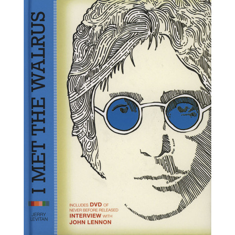 Mr. Jerry Levitan - I Met the Walrus - How One Day with John Lennon Changed My Life Forever